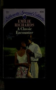 Cover of: A Classic Encounter | Emilie Richards