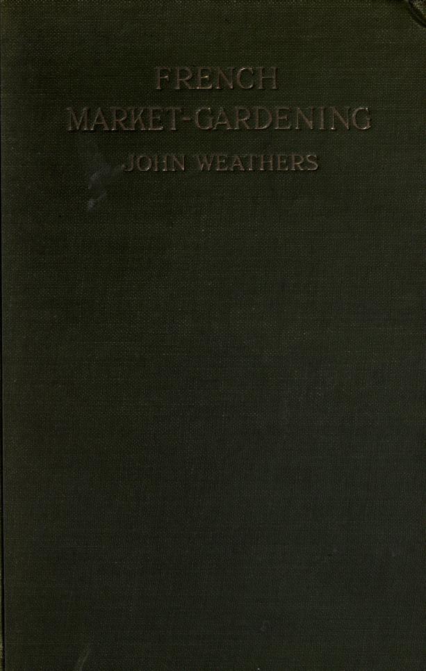 French market-gardening by Weathers, John
